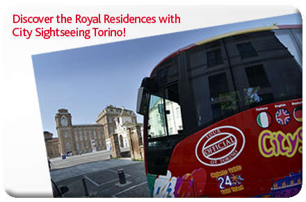 Discover the Royal Residences with City Sightseeing Torino!